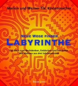 Neue Wege finden - Labyrinthe