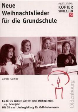 Neue Weihnachtslieder für die Grundschule, m. CD-Audio