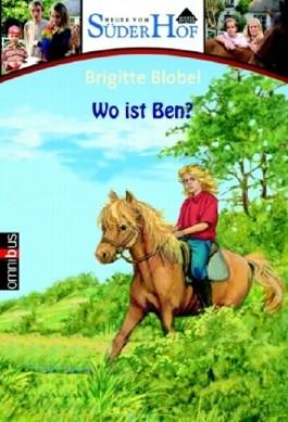 Neues vom Süderhof 3 - Wo ist Ben?