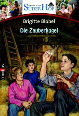Neues vom Süderhof 9 - Die Zauberkugel