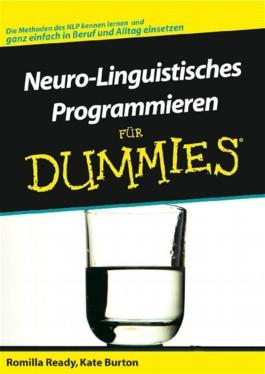 Neuro-Linguistisches Programmieren Fur Dummies