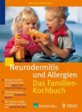 Neurodermitis und Allergien: Das Familienkochbuch