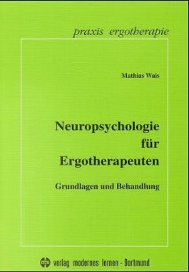 Neuropsychologie für Ergotherapeuten