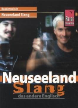 Neuseeland Slang. Das andere Englisch / Neuseeland Slang - das andere Englisch