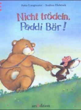 Nicht trödeln, Paddi Bär!