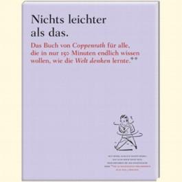 Nichts leichter als das. Das Buch von Coppenrath für alle, die in nur 150 Minuten endlich wissen wollen, wie die Welt denken lernte.