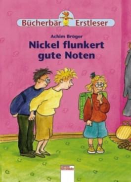 Nickel flunkert gute Noten