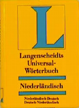 Niederländisch. Universal- Wörterbuch. Langenscheidt: Niederlandisch-Deutsch (Langenscheidt Universal-Wörterbücher)