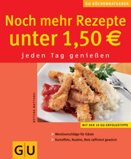 Noch mehr Rezepte unter 1,50 Euro