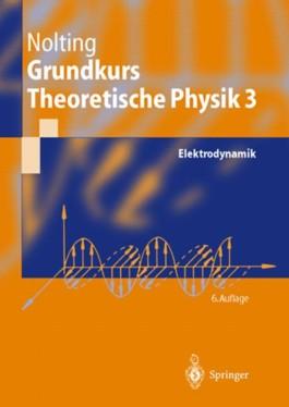 Nolting, Wolfgang, Bd.3 : Elektrodynamik