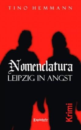 Nomenclatura - Leipzig in Angst.