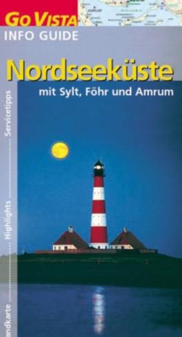 Nordseeküste: mit Sylt, Föhr und Amrum