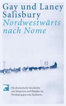 Nordwestwärts nach Nome