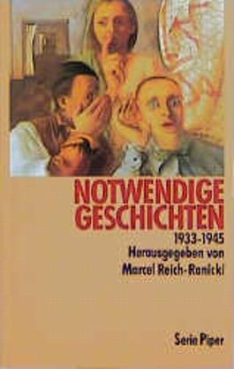 Notwendige Geschichten 1933-1945