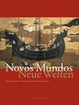 Novos Mundos – Neue Welten