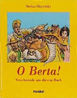 O Berta!