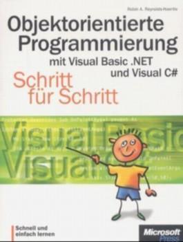 Objektorientierte Programmierung mit Visual Basic .NET und Visual C sharp, m. CD-ROM