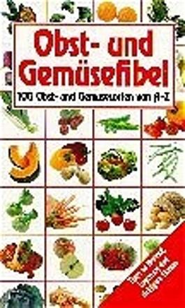 Obst- und Gemüsefibel