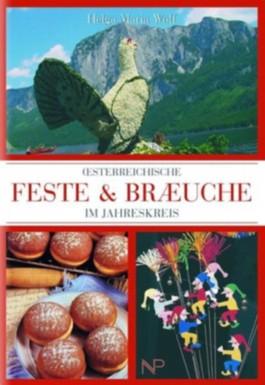 Österreichische Feste & Bräuche im Jahreskreis