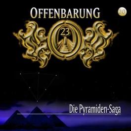 Offenbarung 23. Folge 20: Die Pyramiden-Saga