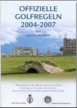 Offizielle Golfregeln des Deutschen Golf Verbandes (DGV) 2004-2007