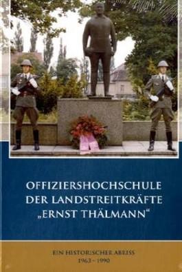 """Offiziershochschule der Landstreitkräfte """"Ernst Thälmann"""""""