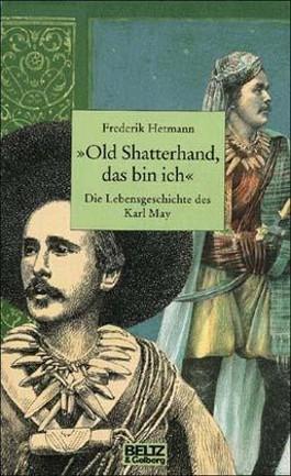 Old Shatterhand, das bin ich