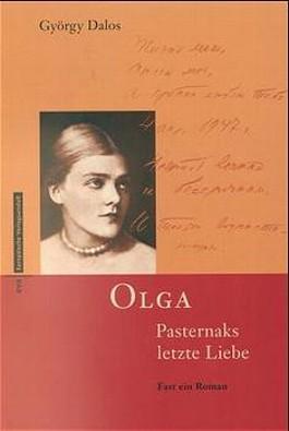 Olga Pasternaks letzte Liebe