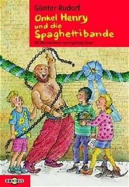 Onkel Henry und die Spaghettibande