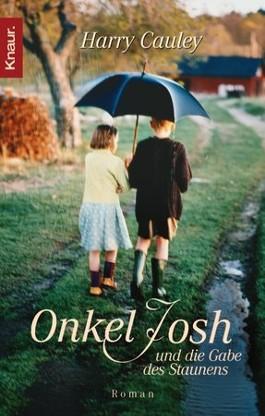 Onkel Josh und die Gabe des Staunens