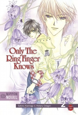 Only the ring finger knows / Only The Ring Finger Knows (Nippon Novel), Band 2