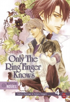 Only the ring finger knows / Only The Ring Finger Knows (Nippon Novel), Band 4