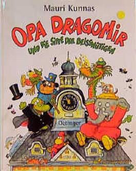 Opa Dragomir und die Sippe der Beisswütigen
