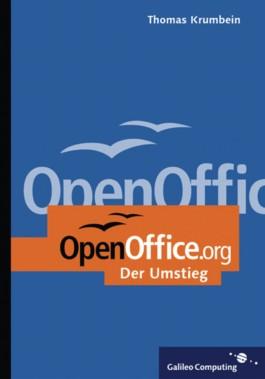 OpenOffice.org - Einstieg und Umstieg, mit CD inkl. Open Office