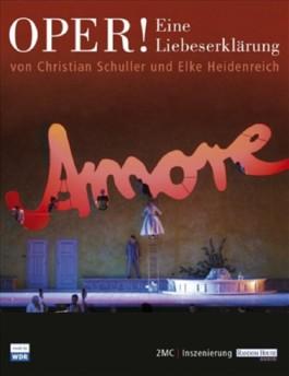 Oper! Eine Liebeserklärung