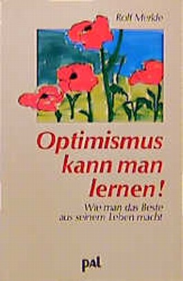 Optimismus kann man lernen!