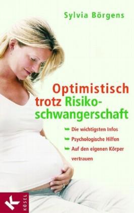 Optimistisch trotz Risikoschwangerschaft