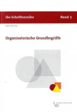 Organisatorische Grundbegriffe