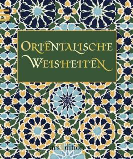 Orientalische Weisheiten