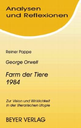 Orwell,George - 1984 (Nineteen Eighty-Four) - Farm der Tiere (Animal Farm)