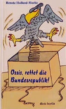 Ossis, rettet die Bundesrepublik!