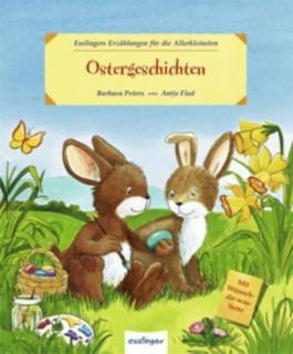 Ostergeschichten, Esslingers Erzählungen für die Allerkleinsten