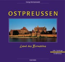 Ostpreußen - Land des Bernsteins