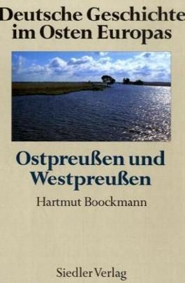Ostpreußen und Westpreußen