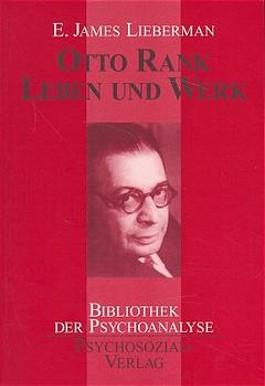 Otto Rank: Leben und Werk