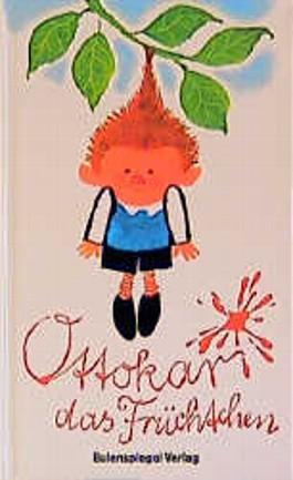 Ottokar, das Früchtchen
