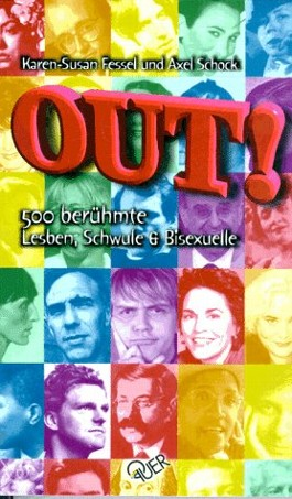 Out. 500 berühmte Schwule, Lesben und Bisexuelle