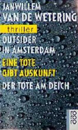 Outsider in Amsterdam. Eine Tote gibt Auskunft. Der Tote am Deich