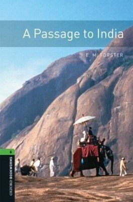 Oxford Bookworms Library / 10. Schuljahr, Stufe 3 - A Passage to India