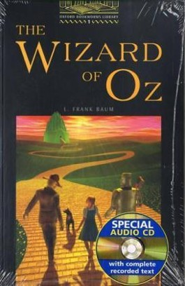 Oxford Bookworms Library / 6. Schuljahr, Stufe 2 - The Wizard of Oz